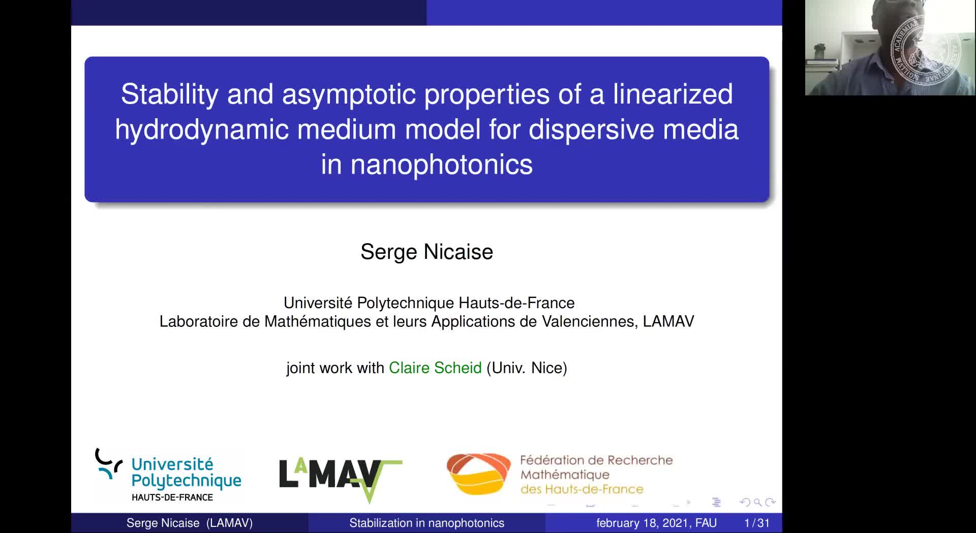 Stability and asymptotic properties of a linearized hydrodynamic medium model for dispersive media in nanophotonics (S. Nicaise, Université Polytechnique Hauts-de-France) preview image