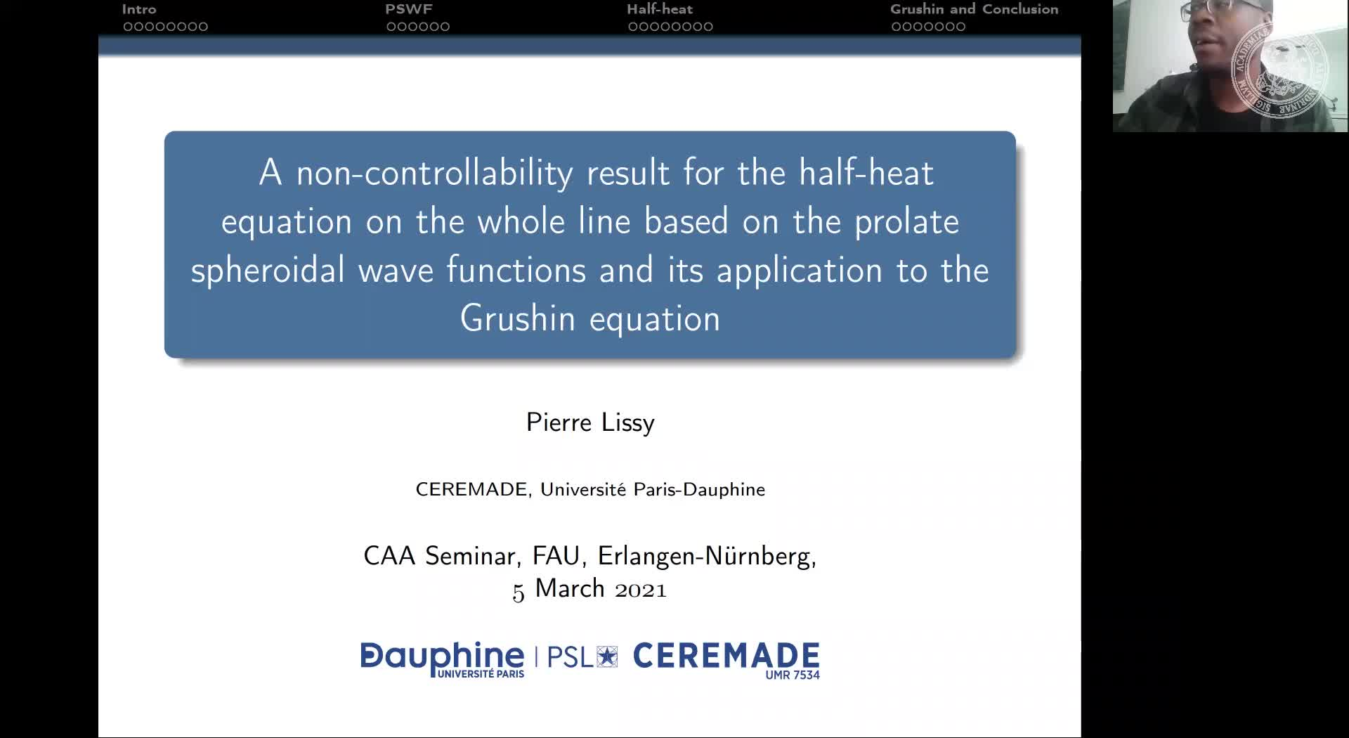 A non-controllability result for the half-heat equation on the whole line based on the prolate spheroidal wave functions and its application to the Grushin equation (P. Lissy, Université Paris-Dauphine, France) preview image