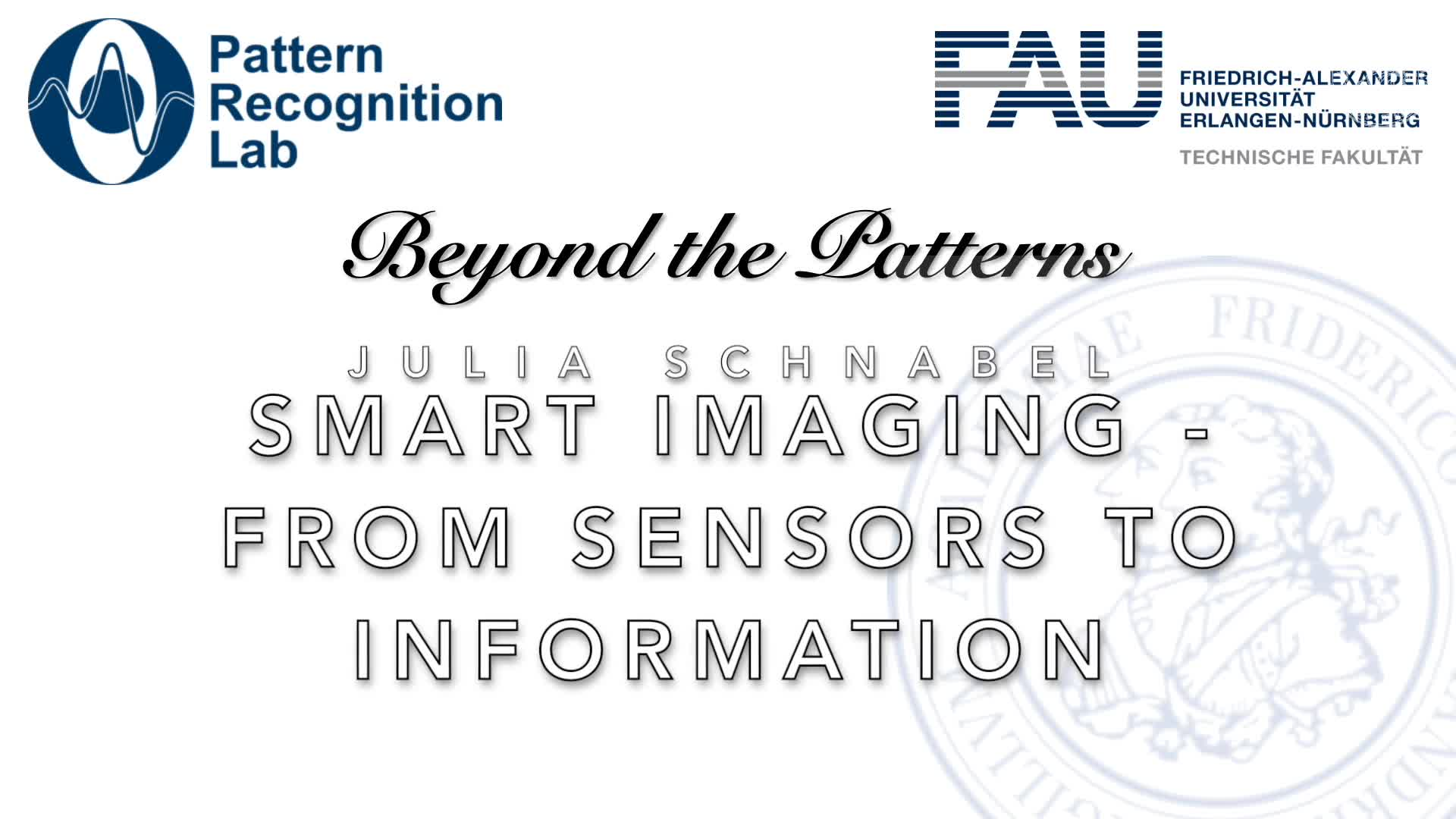 Beyond the Patterns - Julia Schnabel - Smart Medical Imaging – from Sensors to Information preview image