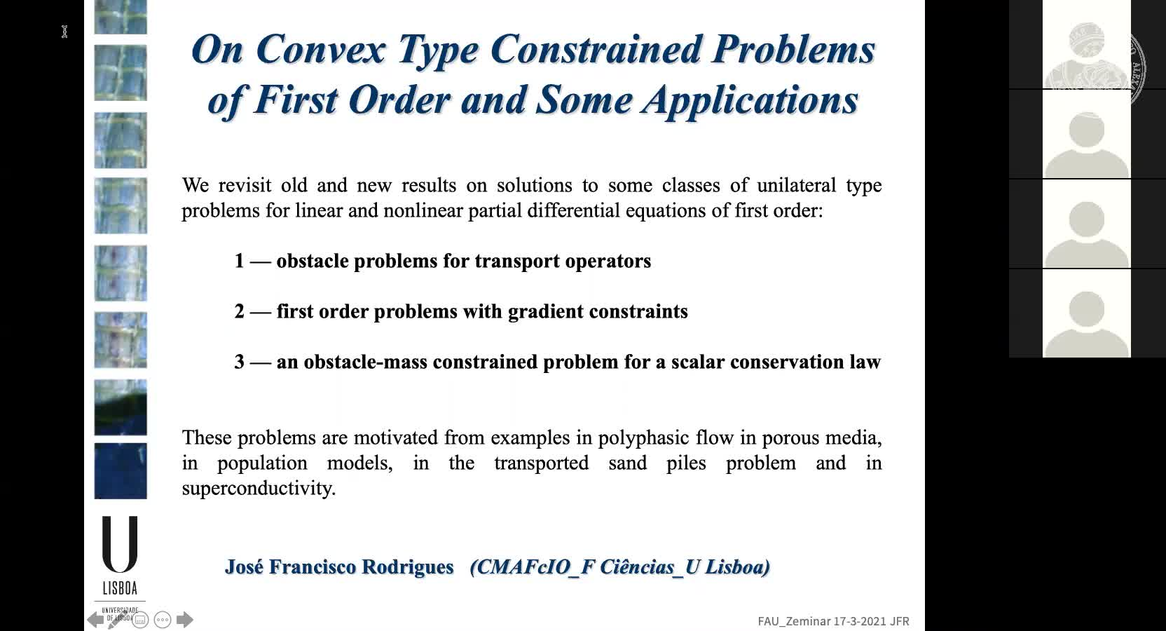 On Convex Type Constrained Problems of First Order and Some Applications (J. F. Rodrigues, University of Lisbon, Portugal) preview image