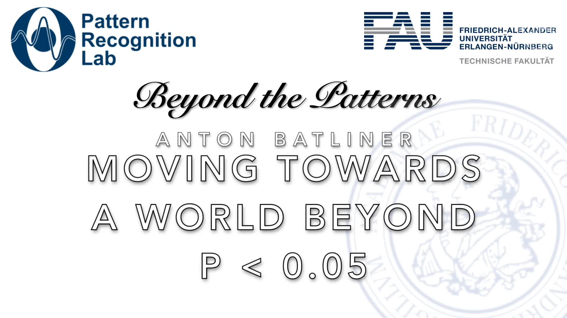 Beyond the Patterns - Anton Batliner - Moving to a World Beyond p < 0.05 preview image
