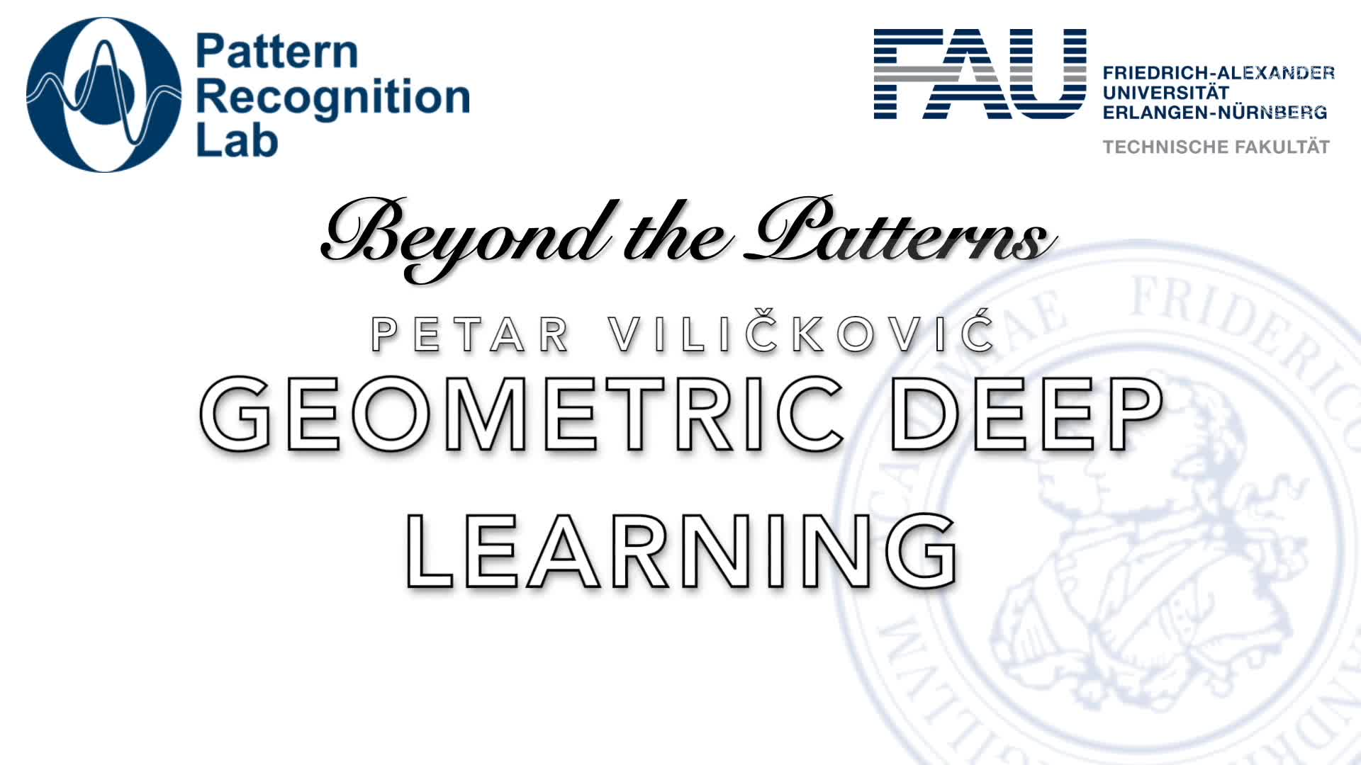 Beyond the Patterns - Petar Veličković - Geometric Deep Learning preview image
