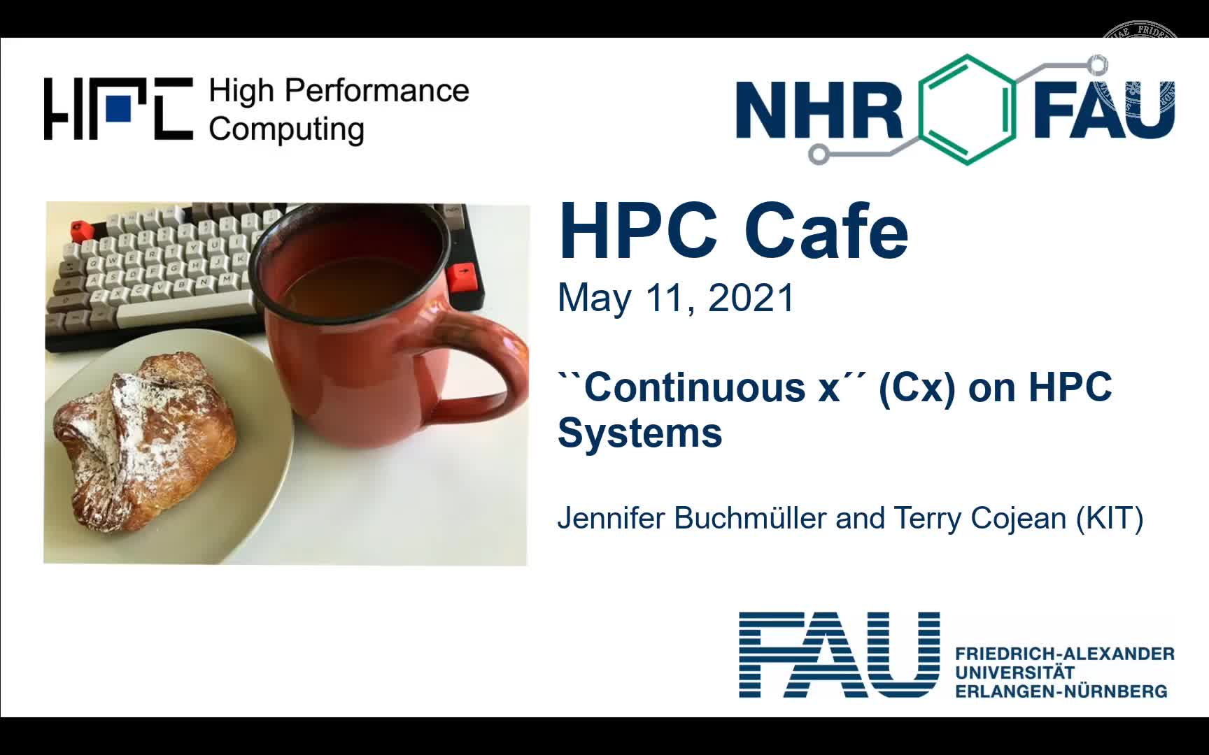 """HPC Cafe: """"Continuous x"""" (Cx) for HPC Systems preview image"""