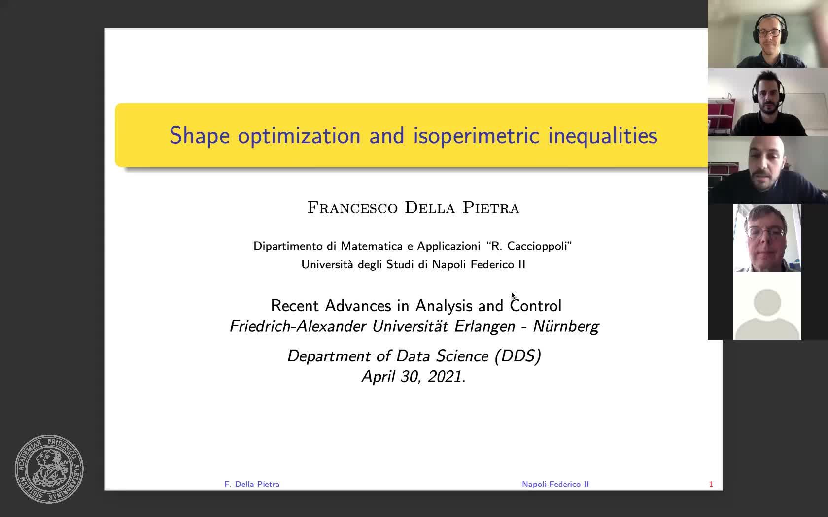Shape optimization and isoperimetric inequalities (F. Della Pietra, University of Naples Federico II) preview image