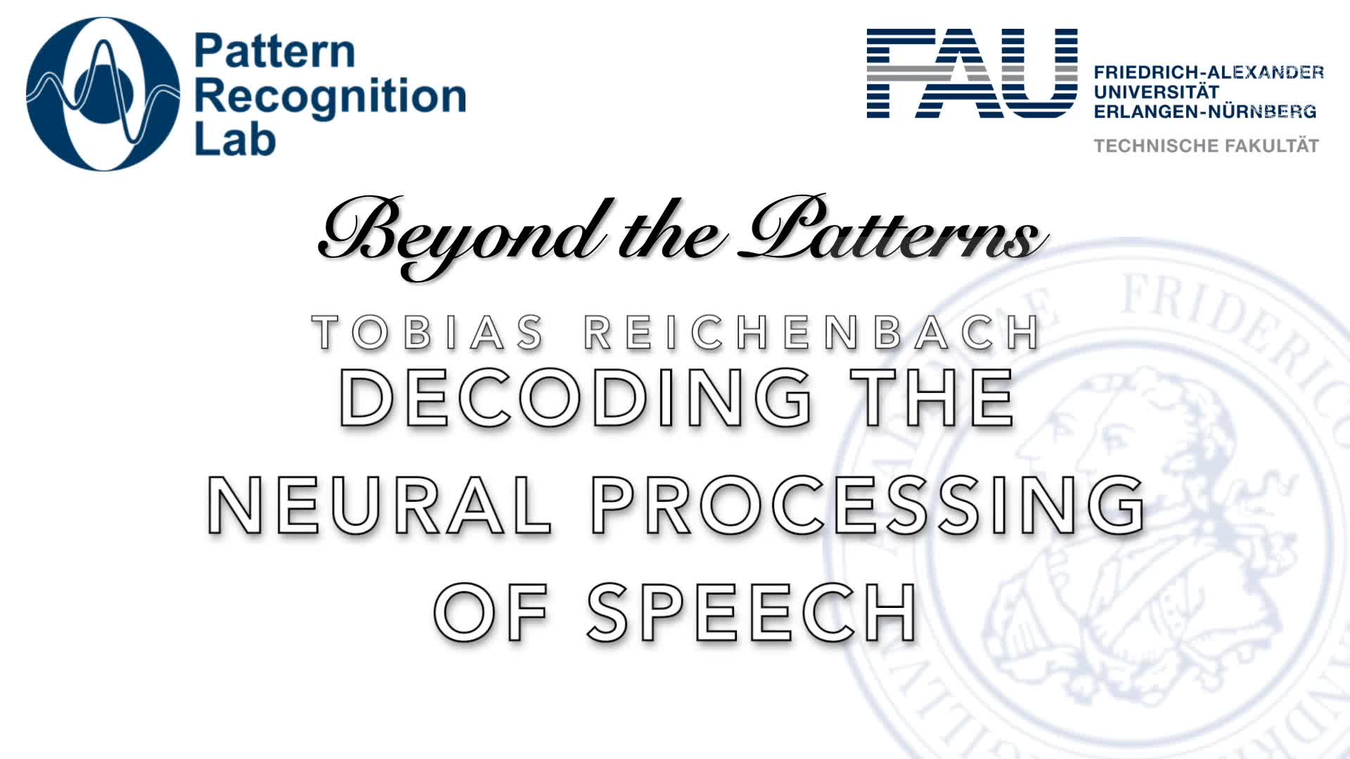 Beyond the Patterns - Tobias Reichenbach - Decoding the Neural Processing of Speech preview image