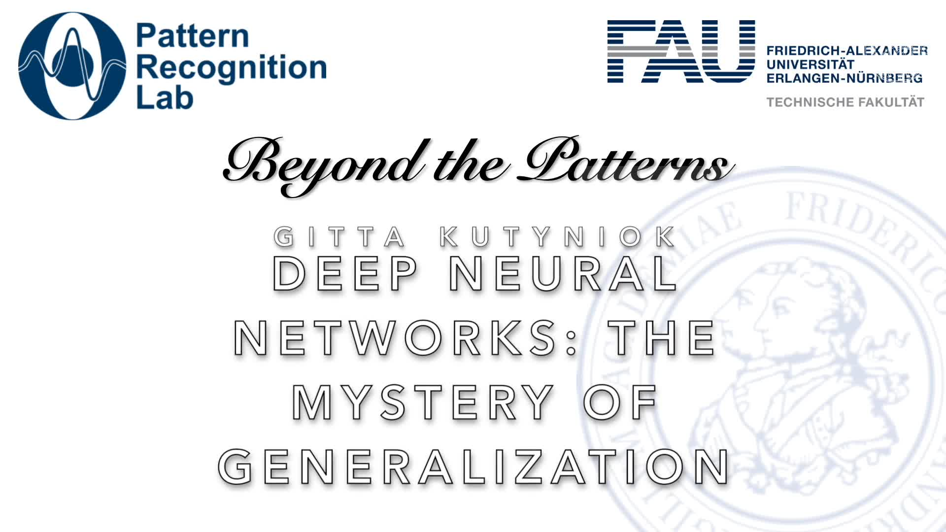 Beyond the Patterns - Gitta Kutyniok – Deep Neural Networks: The Mystery of Generalization preview image