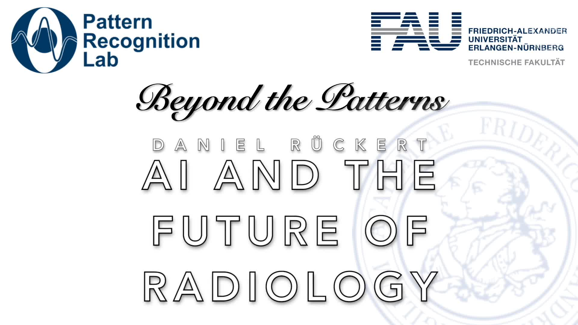 Beyond the Patterns - Daniel Rückert - AI and the future of Radiology preview image