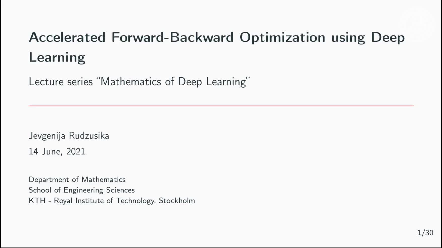Accelerated Forward-Backward Optimization using Deep Learning preview image