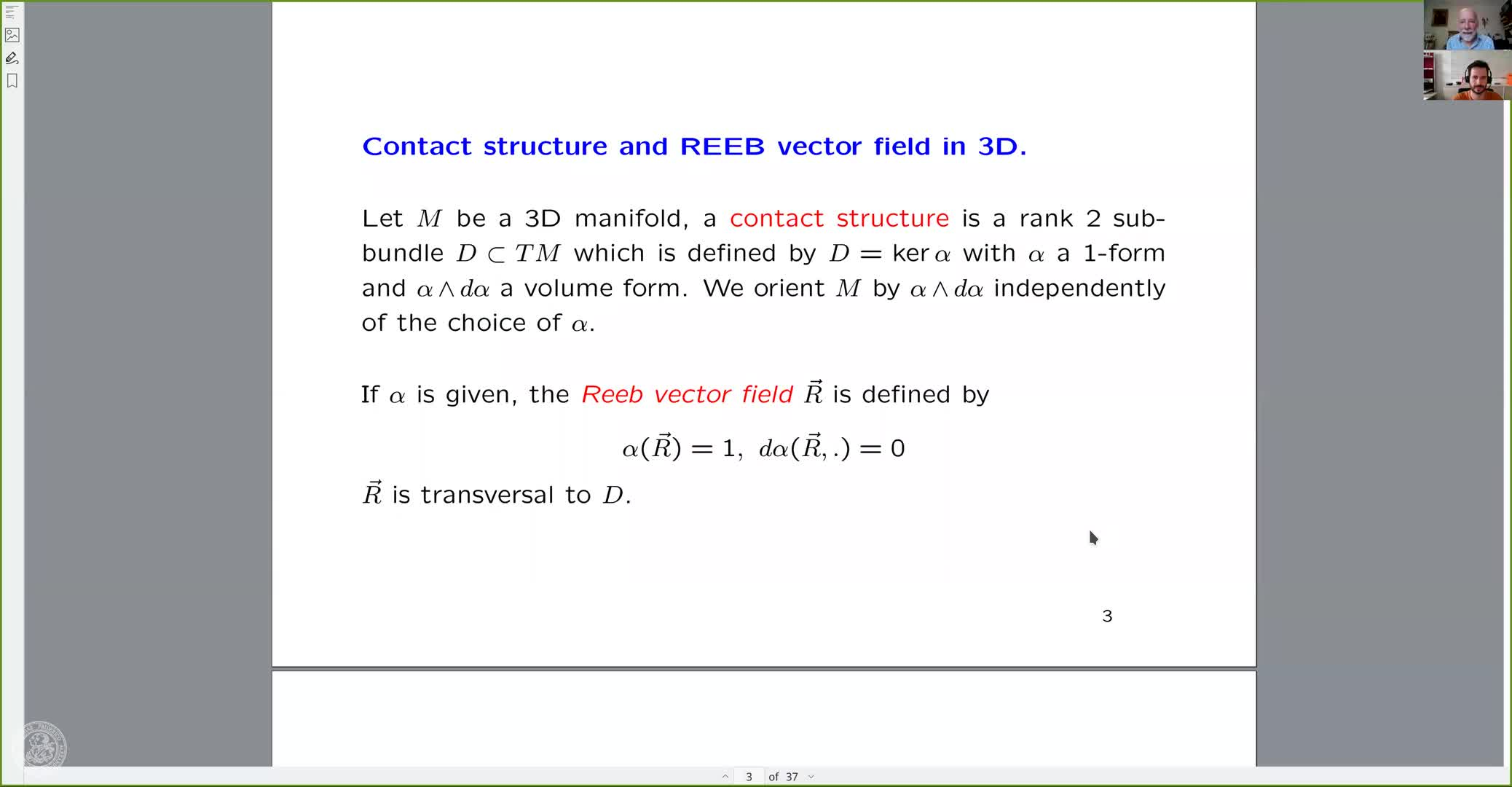 Geodesics and Laplace spectrum on 3D contact sub-Riemannian manifolds: the Reeb flow. (Y. Colin de Verdière, Universite de Gronoble) preview image