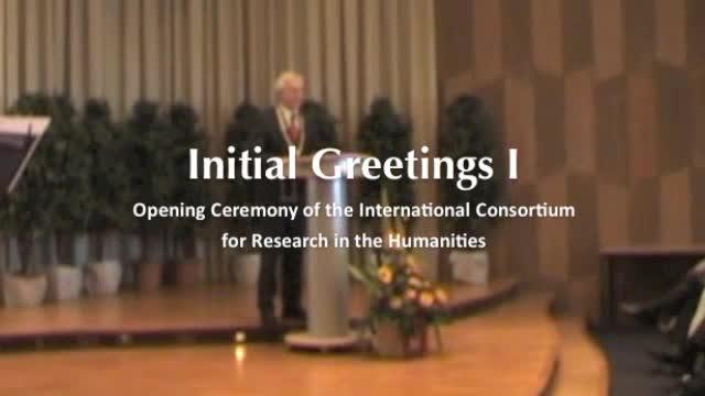 Eröffnungszeremonie des Internationalen Kollegs für Geisteswissenschaftliche Forschung: Initial Greetings I - Prof. Dr. Karl-Dieter Grüske preview image