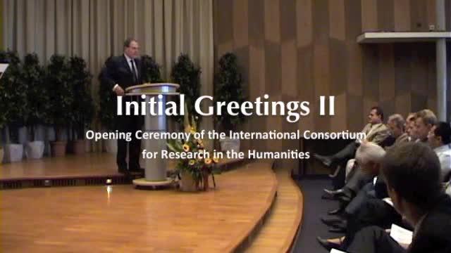 Eröffnungszeremonie des Internationalen Kollegs für Geisteswissenschaftliche Forschung: Initial Greetings II - Grußwort durch Herrn Dr. Wolfgang Heubisch preview image