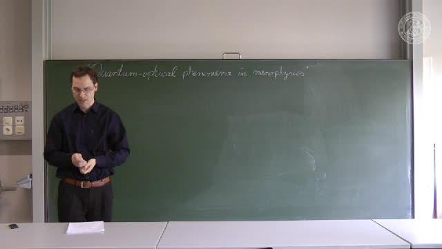 Quantum-optical phenomena in nanophysics - 01: Introduction preview image