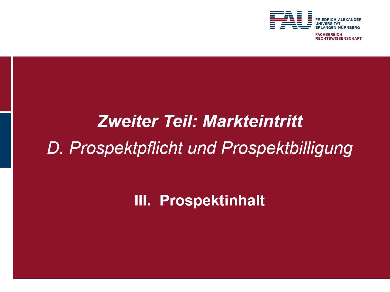 Gegenstand und Reichweite der Prospektpflicht nach der ProspektVO, Billigung, Veröffentlichung des Prospekts und Nachtrag preview image