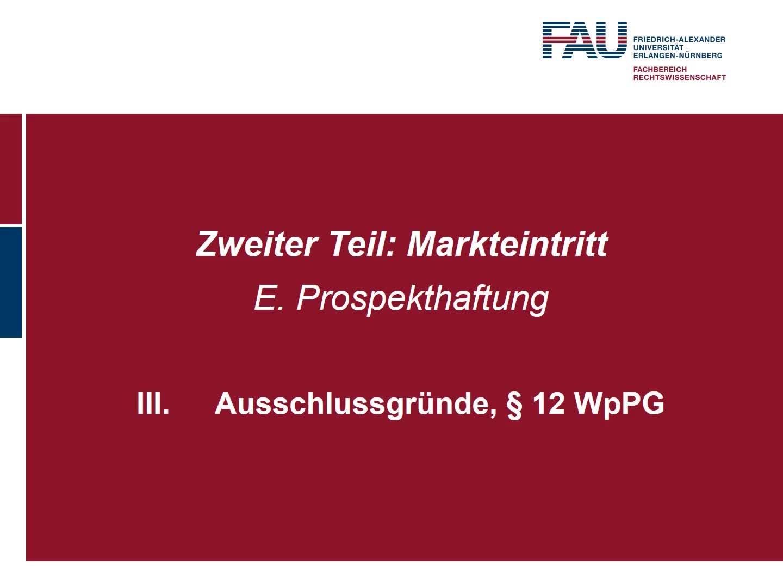 Ausschlussgründe, § 12 WpPG (2), Anspruchsinhalt und Begrenzung, Konkurrenzen, Haftung für fehlenden Verkaufsprospekt nach § 14 WpPG preview image