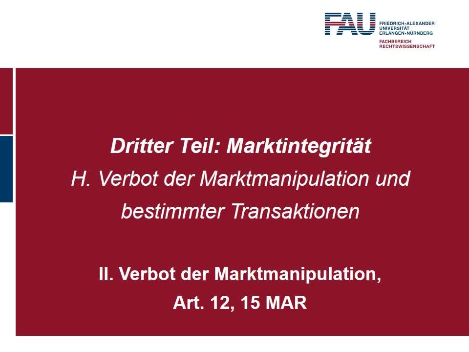 Verbot der Marktmanipulation, Art. 12, 15 MAR (2) preview image