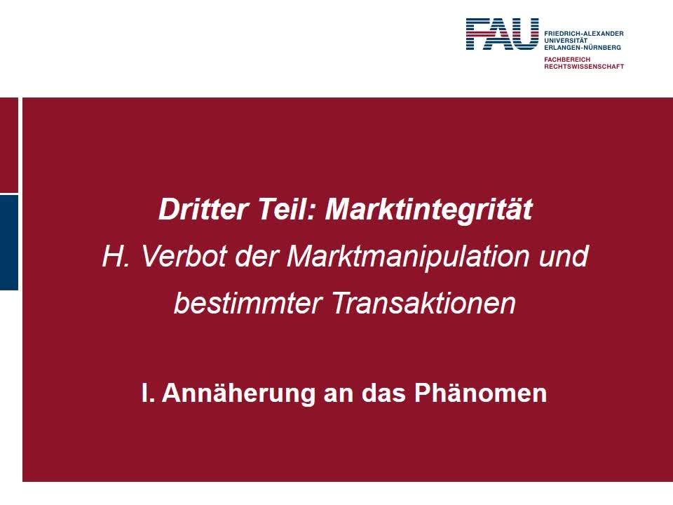 Annäherung an das Phänomen, Verbot der Marktmanipulation, Art. 12, 15 MAR (1) preview image