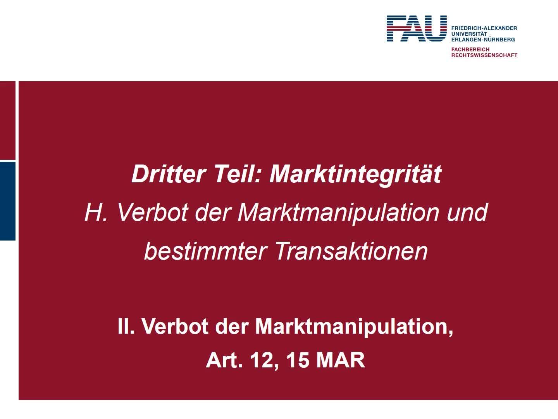 Verbot der Marktmanipulation, Art. 12, 15 MAR (4) preview image