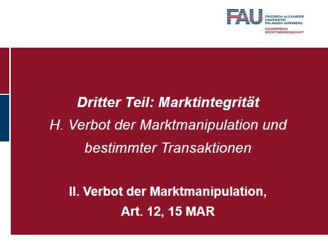 Verbot der Marktmanipulation, Art. 12, 15 MAR (3) preview image