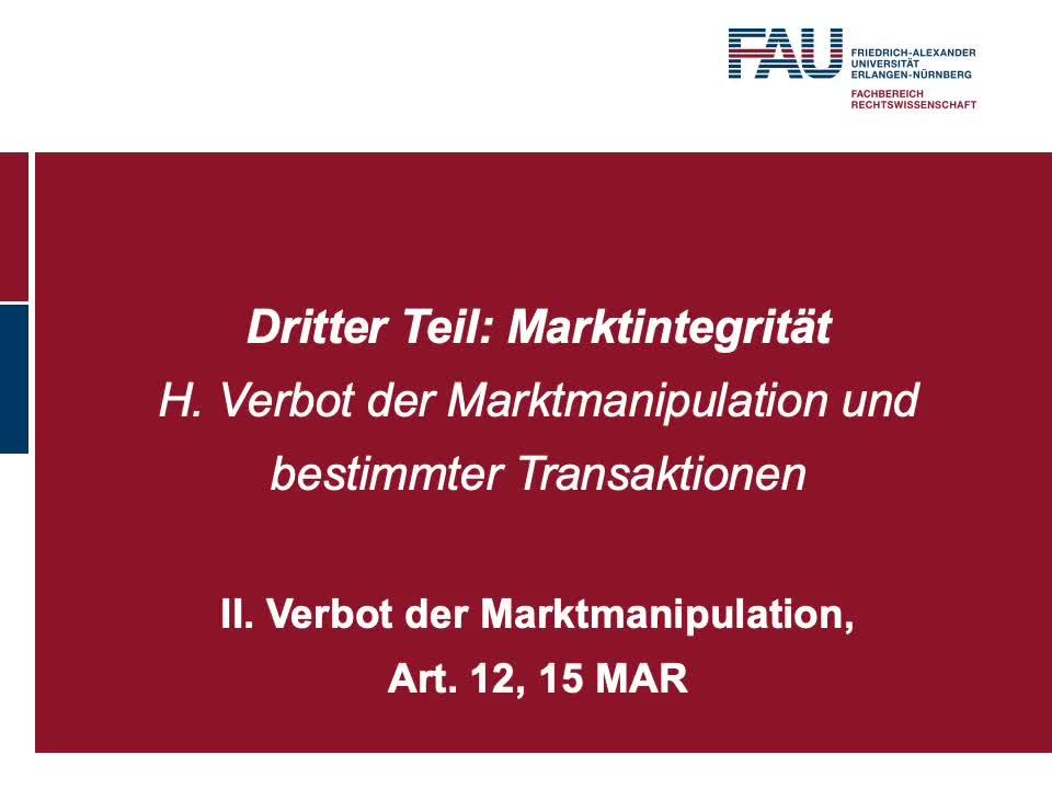 Verbot der Marktmanipulation, Art. 12, 15 MAR (5) preview image