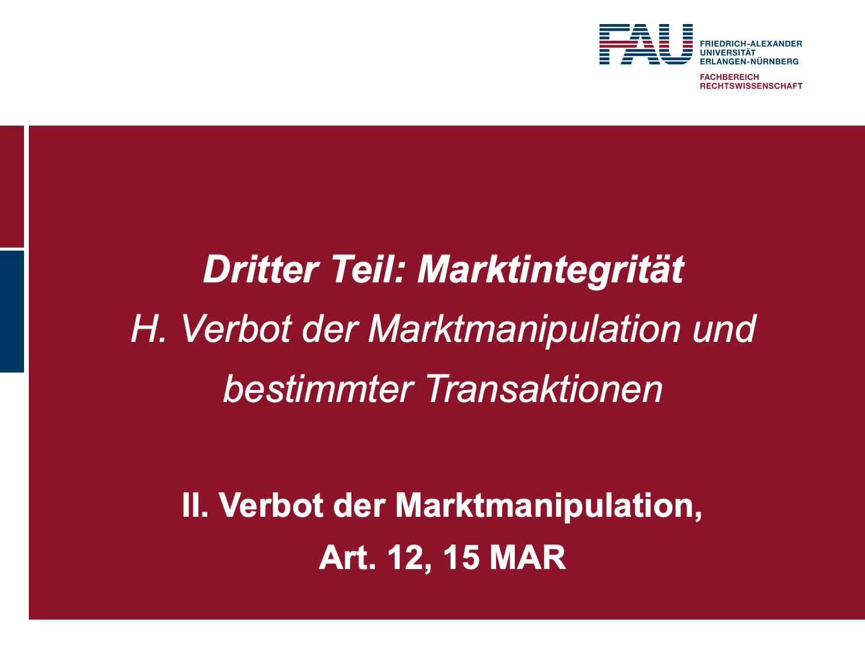 Verbot der Marktmanipulation, Art. 12, 15 MAR (6) preview image