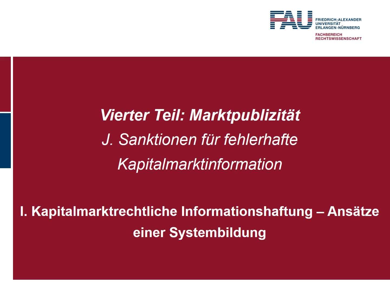 Kapitalmarktrechtliche Informationshaftung – Ansätze einer Systembildung; Haftung des Emittenten für fehlerhafte Ad-hoc-Publizität (1) preview image