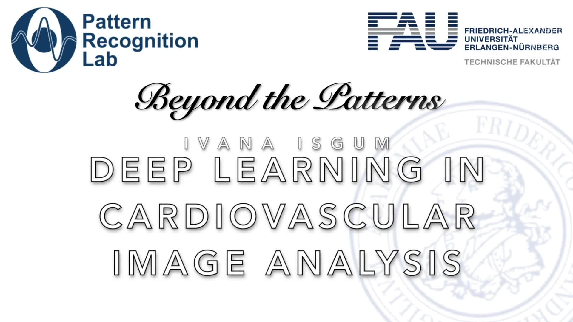 Beyond the Patterns - Ivana Isgum - Deep learning for Automatic Detection of Cardiovascular Disease in CT and MR exams preview image