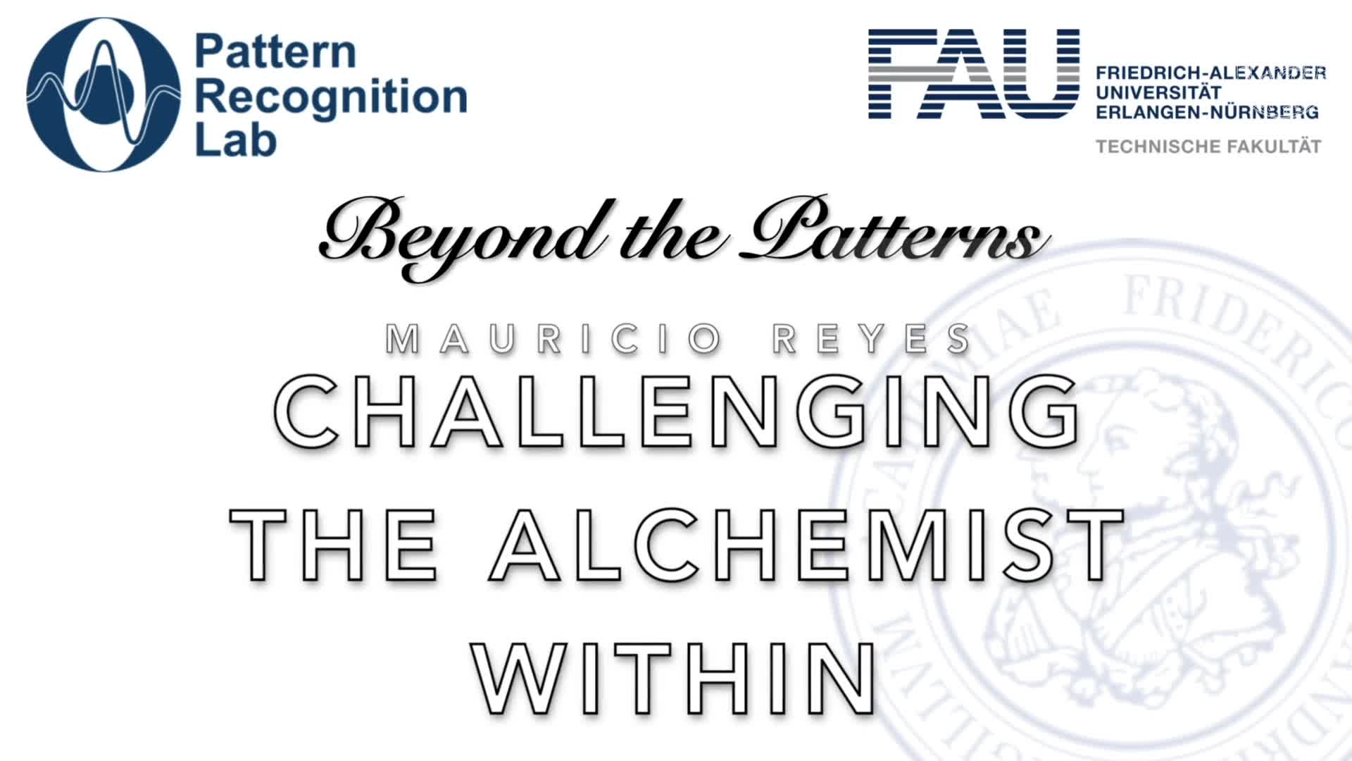 Beyond the Patterns - Mauricio Reyes - Medical image analysis in the era of deep learning: From performance to challenging the alchemist within preview image