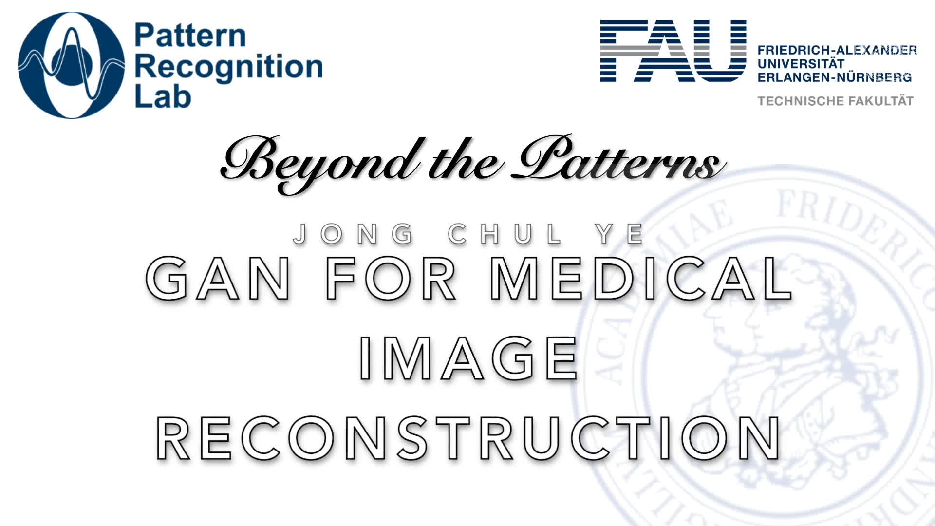 Beyond the Patterns - Jong Chul Ye - GAN for Medical image Reconstruction preview image