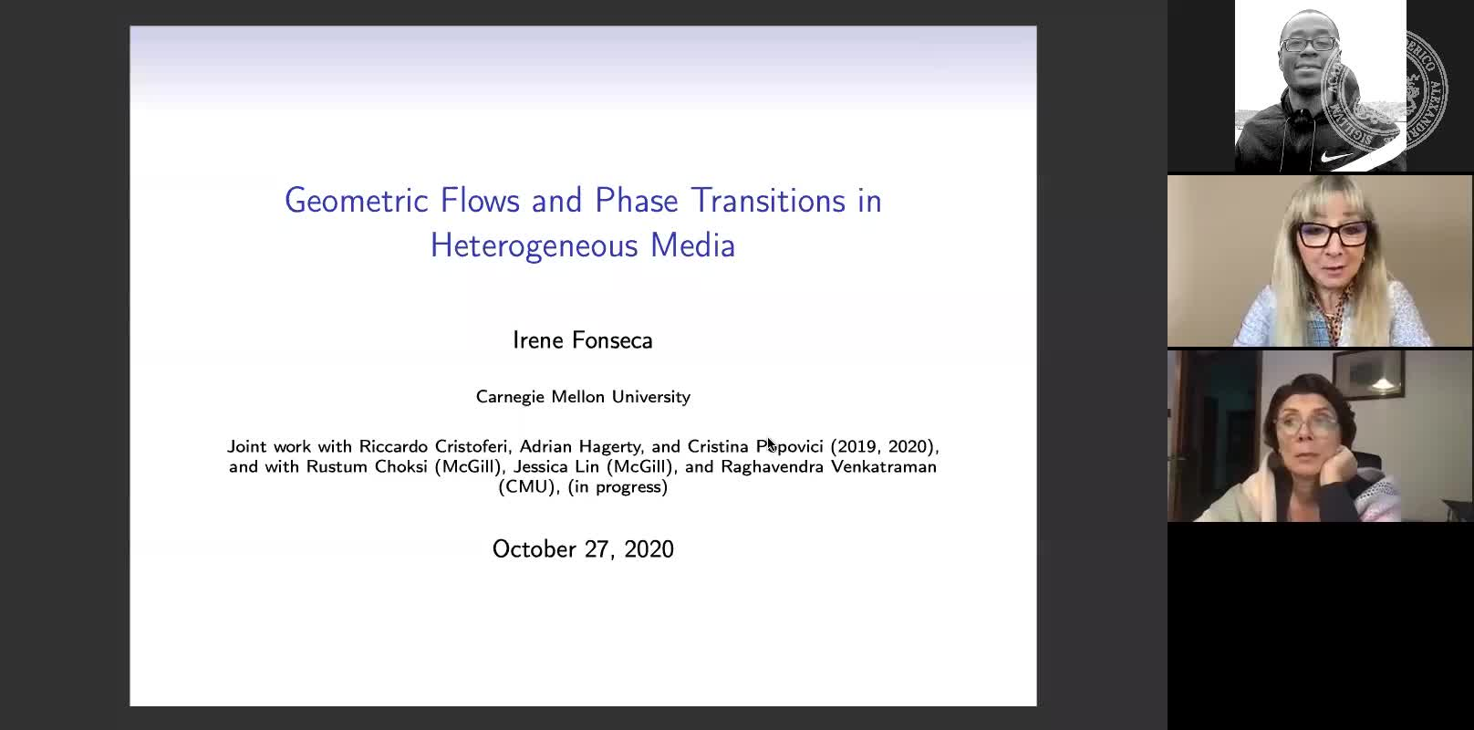 Geometric Flows and Phase Transitions in Heterogeneous Media (Irene Fonseca, Carnegie Mellon University) preview image